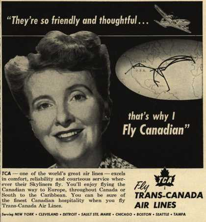 "Trans-Canada Air Lines – ""They're so friendly and thoughtful... that's why I fly canadian"" (1951)"