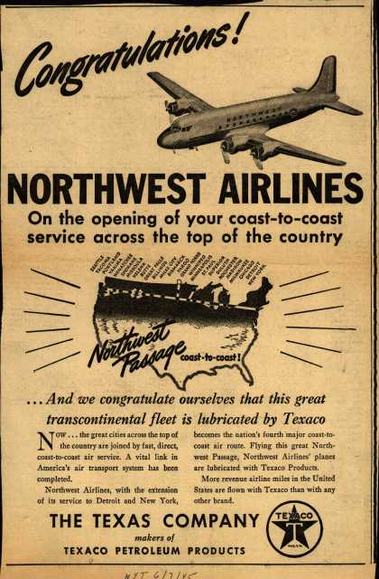 The Texas Company's coast-to-coast service – Congratulations Northwest Airlines (1945)