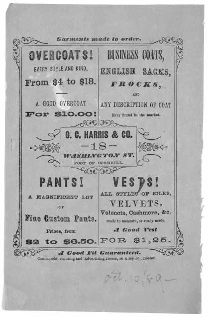 Garments made to order ... G. C. Harris & Co. 18 Washington St ... Boston Commercial printing and advertising house, [1859]. (1859)