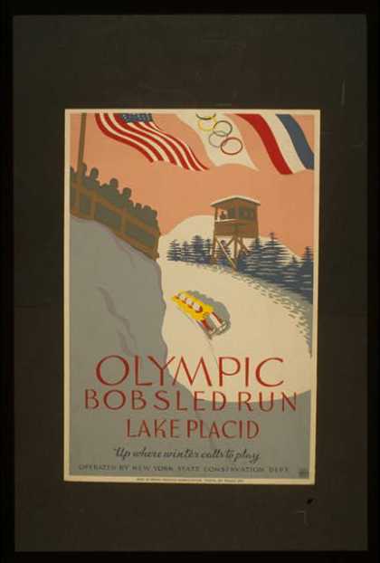 Olympic bobsled run, Lake Placid – Up where winter calls to play. (1936)