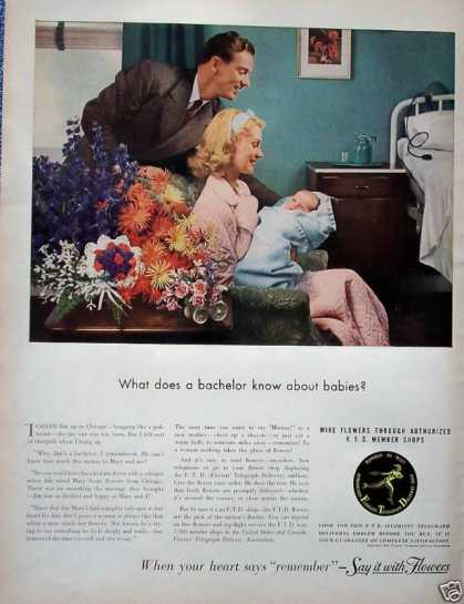 F T D Flowers New Baby What Bachelor Knows About (1942)