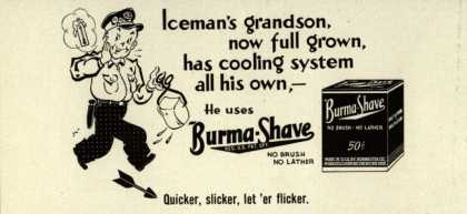 Burma-Vita Company's Burma-Shave – Iceman's grandson, now full grown, has cooling system all his own (1942)