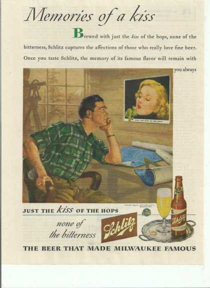 Memories of a Kiss Schlitz Beer (1944)
