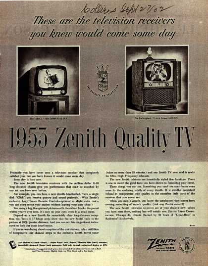 Zenith Radio and Television's 1953 Zenith Quality TV – These are the television receivers you knew would come some day: 1952 Zenith Quality TV (1952)