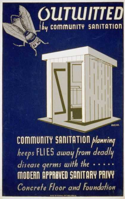 Outwitted by community sanitation ; Community sanitation planning keeps flies away from deadly disease germs... / Buczak. (1940)