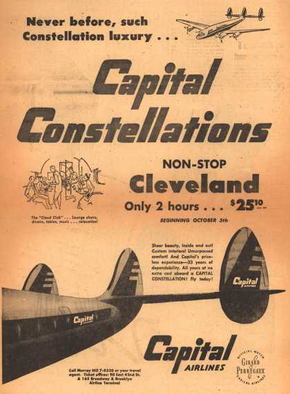 Capital Airline's Cleveland – Never before, such Constellation luxury... Capital Constellations (1950)