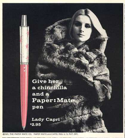 Papermate Capri Mark Iv Pen Ad Give Her Chinchilla (1963)