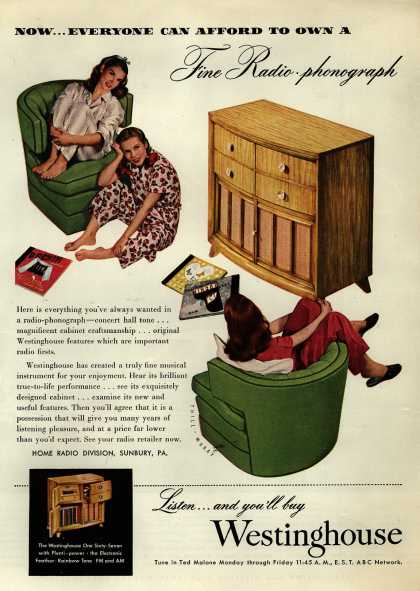 Westinghouse Electric Corporation's Radio-Phonograph – Now...Everyone Can Afford to Own a Fine Radio-phonograph (1947)