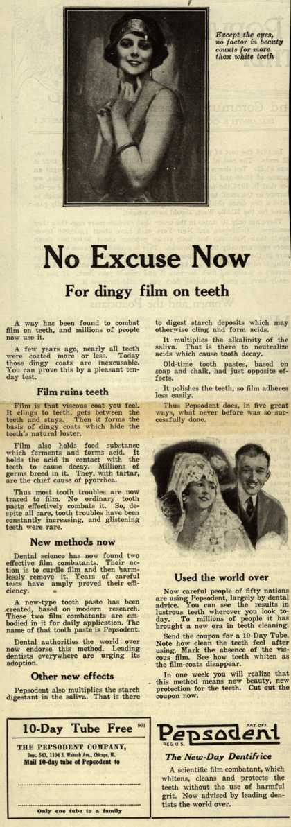 Pepsodent Company's tooth paste – No Excuse Now For dingy film on teeth (1923)