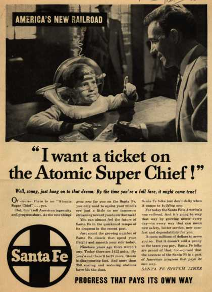 "Santa Fe System Lines – ""I want a ticket on the Atomic Super Chief!"" (1953)"