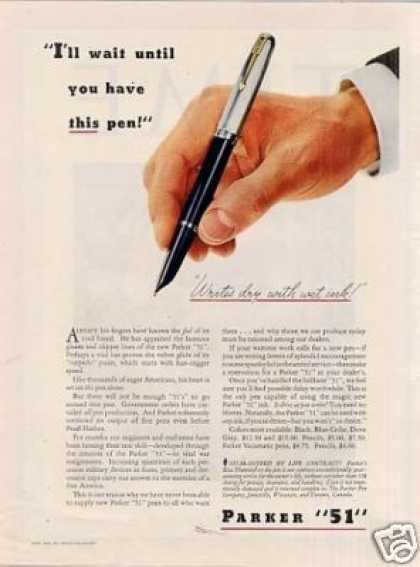 "Parker ""51"" Pen Ad ""I'll Wait Until... (1943)"