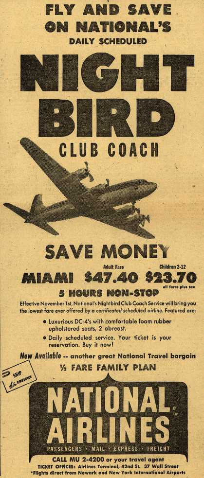 National Airline's air fare – Fly And Save On National's DAILY SCHEDULED NIGHT BIRD CLUB COACH (1949)