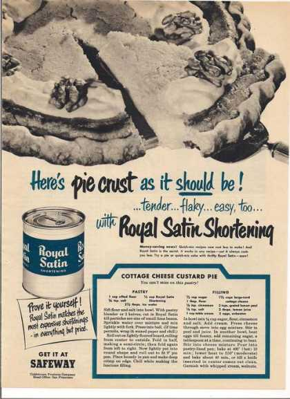 Royal Satin Shortening (1951)