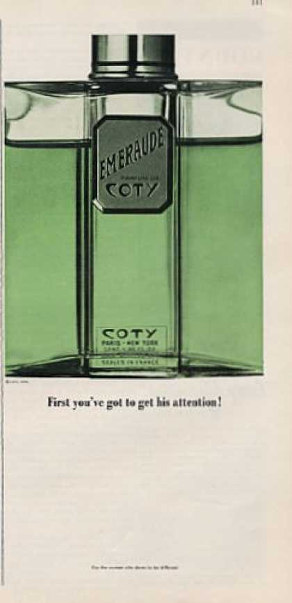 Coty First You've Got 2 Get His Attention (1964)