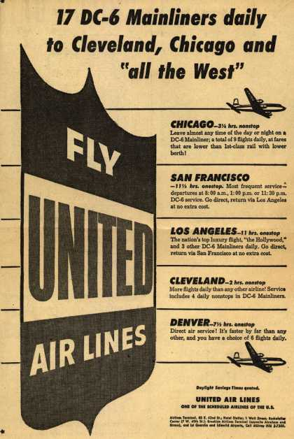 "United Air Line's DC-6 Mainliner – 17 DC-6 Mainliners daily to Cleveland, Chicago and ""all the West"" (1952)"