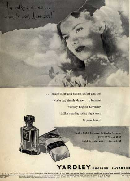 "Yardley of London's English Lavender Cosmetics – ""I'm walking on air...when I wear Lavender!"" (1944)"