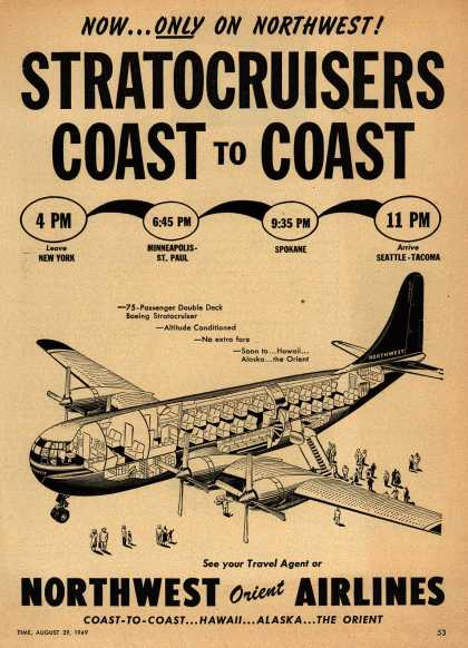 Northwest Airline's Stratocruiser – NOW... ONLY ON NORTHWEST! STRATOCRUISERS COAST TO COAST (1949)
