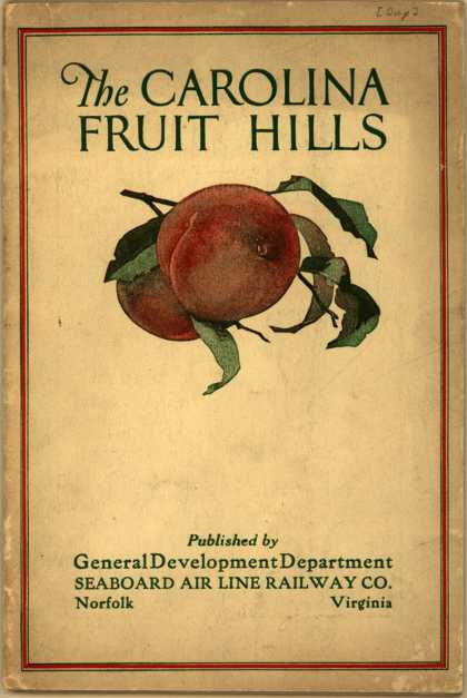 Seaboard Air Line Railway Co. – The Carolina Fruit Hills (1920)