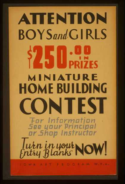 Attention boys and girls – $250.00 in prizes – miniature home building contest .... (1936)