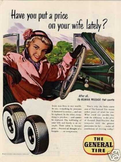 "General Tire Ad ""Have You Put a Price... (1950)"