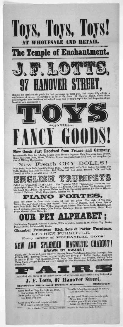Toys, toys, toys! at wholesale and retail. The temple of enchantment. J. F. Lotts .... Boston. Geo. B. Hamlin, printer, 131 Hanover Street. [1860]. (1860)
