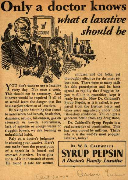 Dr. W. B. Caldwell's Syrup Pepsin – Only a doctor knows what a laxative should be (1929)