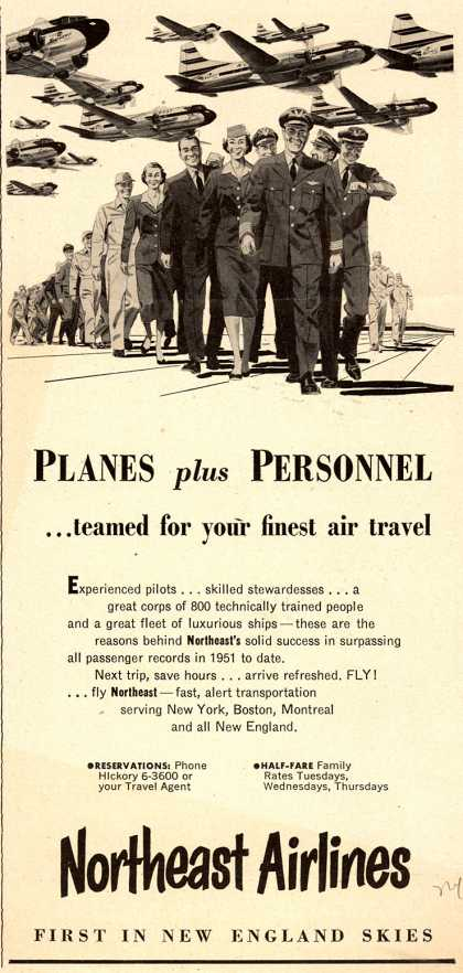Northeast Airline's Service – Planes plus Personnel... teamed for your finest air travel (1951)
