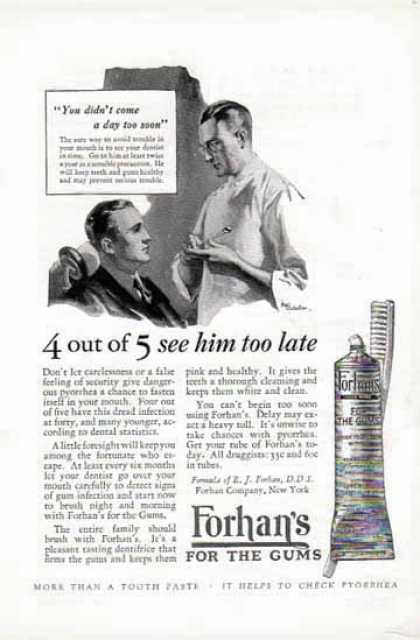 Forhan's For The Gums – 4 out of 5 too late – Toothpaste (1924)