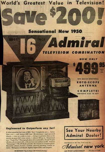 "Admiral Corporation's 16"" Television Combination – World's Greatest Value in Television! Save $200! Sensational New 1950 Admiral Television Combination. Now Only $499.95. (1950)"