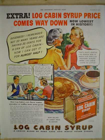Log Cabin Syrup Price come down (1939)