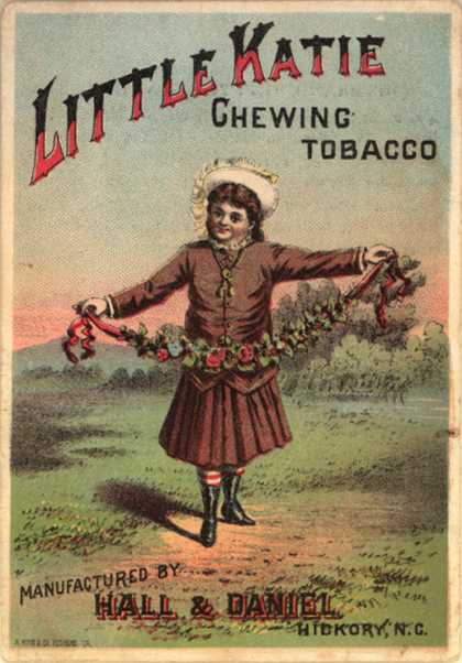 Hall &amp; Daniel Tobacco Manufacturer&#8217;s Little Katie Chewing Tobacco &#8211; Little Katie Chewing Tobacco