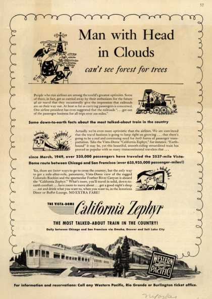 Western Pacific's California Zephyr – Man with Head in Clouds can't see forest for trees (1950)