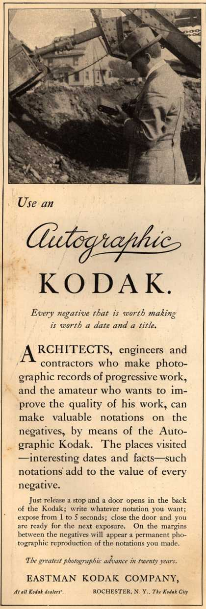 Kodak's Autographic cameras – Use an Autographic Kodak. Every negative that is worth making is worth a date and a title. (1914)