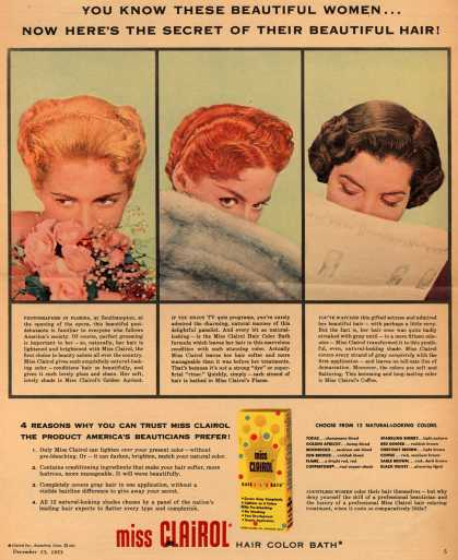 Clairol Incorporated's Miss Clairol Hair Color Bath – You Know These Beautiful Women... Now Here's The Secret Of Their Beautiful Hair (1953)