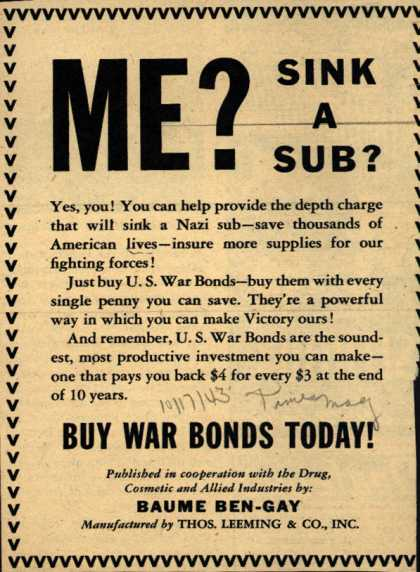 Baume Ben-Gay (Thos. Leeming & Co.)'s War Bonds – Me? Sink A Sub? (1943)