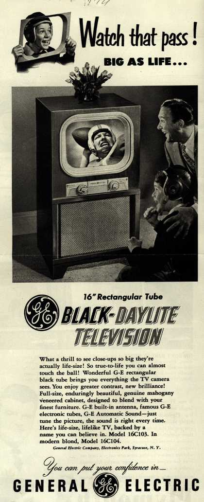 General Electric Company's Black-Daylite Television – Watch that pass! Big As Life... (1949)