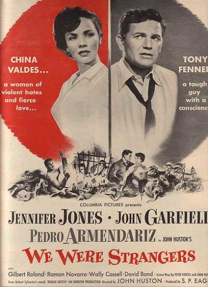 We Were Strangers (Jennifer Jones, John Garfield and Pedro Armendariz) (1949)