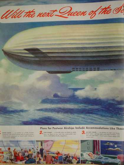 Goodyear Aircraft Will the next queen of the seas be airborne? Zeppelin (1945)