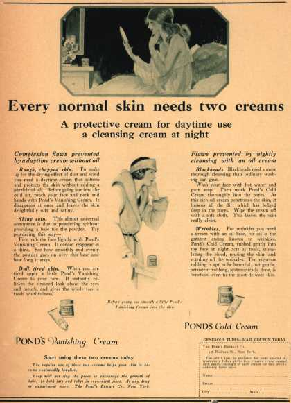 Pond's Extract Co.'s Pond's Cold Cream and Vanishing Cream – Every normal skin needs two creams (1922)