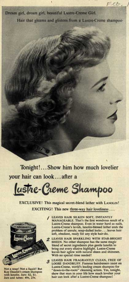 Kay Daumit's Lustre-Creme Shampoo – Tonight!... Show him how much lovelier your hair can look... after a Lustre-Creme Shampoo (1950)