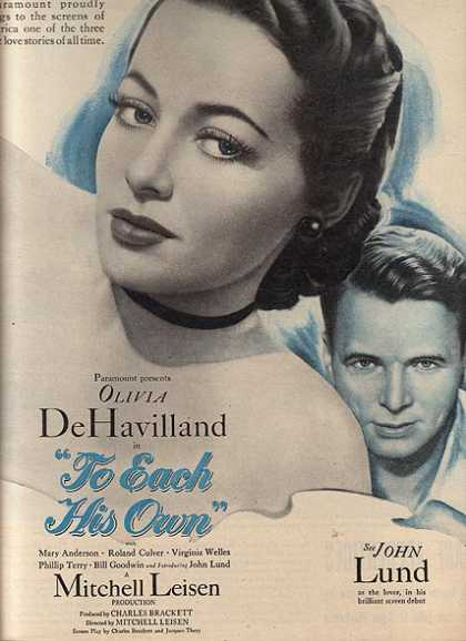 To Each His Own (Olivia Dehavilland and John Lund) (1946)
