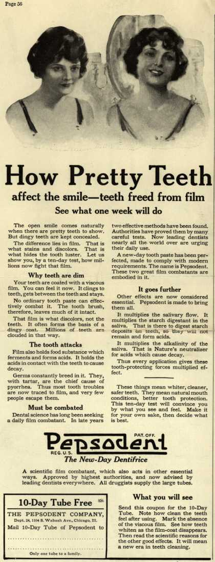 Pepsodent Company's tooth paste – How Pretty Teeth affect the smile – teeth freed from film (1922)