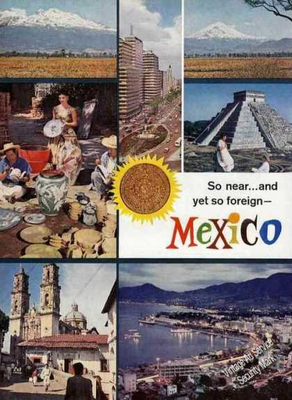 Nice Mexico Photos So Near Yet So Foreign (1963)