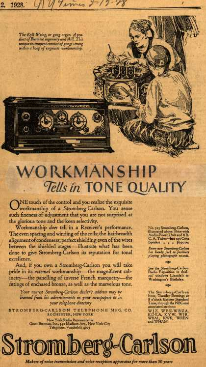 Stromberg-Carlson's Radio – Workmanship tells in Tone Quality (1928)