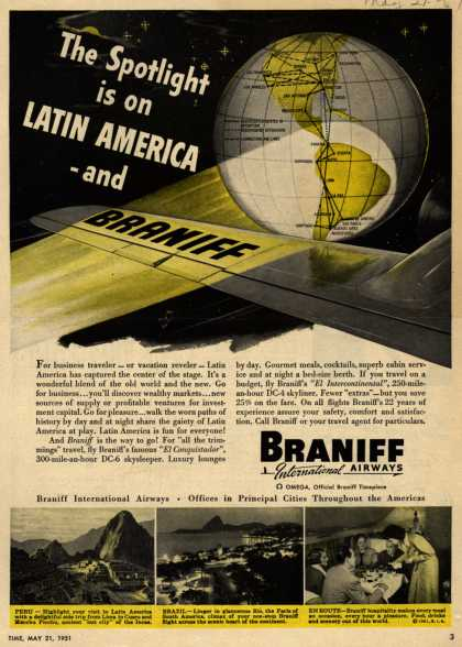 Braniff International Airway's Latin America – The Spotlight is on Latin American and Braniff (1951)