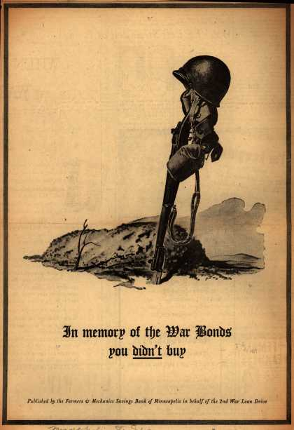 Farmers and Mechanics Savings Bank of Minneapoli's 2nd War Loan Drive – In Memory of the War Bonds you Didn't buy. (1943)