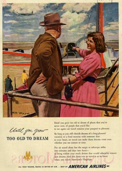 American Airline's American Airline Flagships – Until you grow too old to dream (1949)