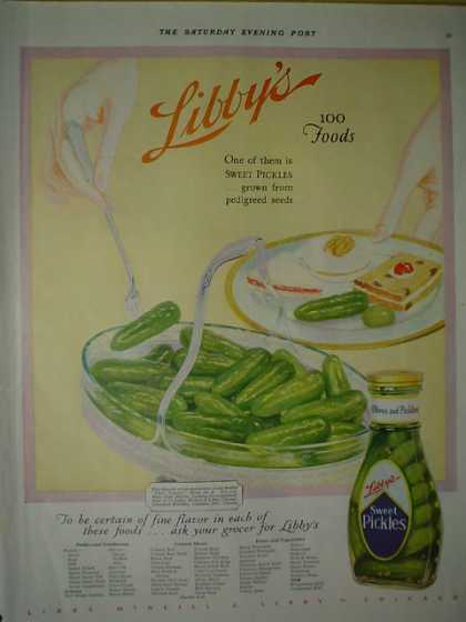 Libby's Sweet Pickles Grown from Pedigreed seeds (1928)