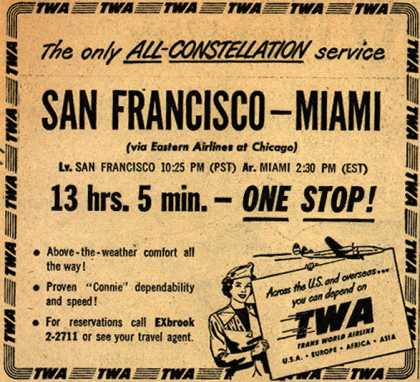 Trans World Airline's Constellation – The only All-Constellation service San Francisco-Miami (1948)