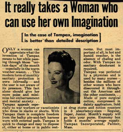 Tampax's Tampons – It really takes a Woman who can use her own Imagination (1944)